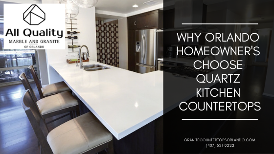 Popular Granite Countertop Configurations Orlando: Why Orlando Homeowner's Choose Quartz Kitchen Countertops