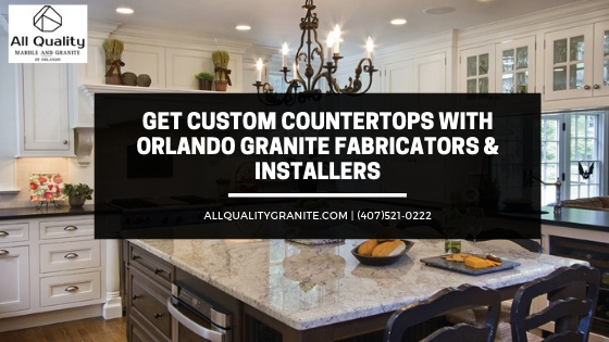Orlando granite fabricators