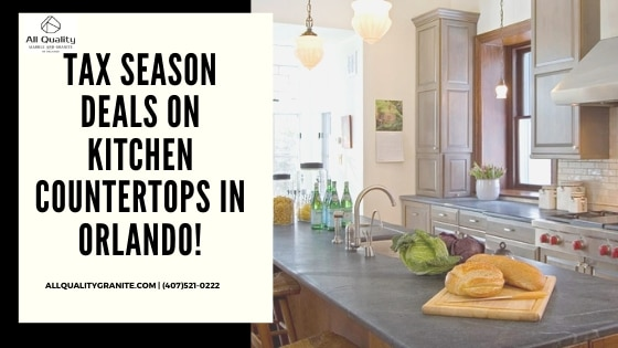 Looking for tax season deals on kitchen countertops in Orlando? For some of the best deals to be showcased over the tax season period, read here